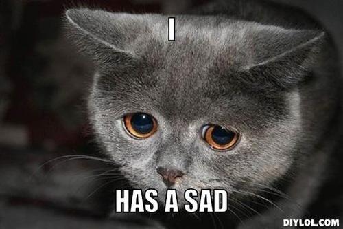 I has a sad.png