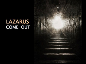 Lazarus come out.png