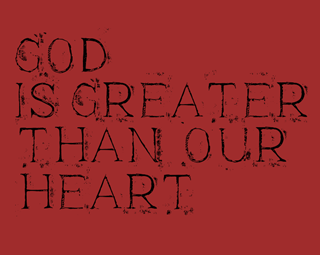 God is greater than our hearts.png