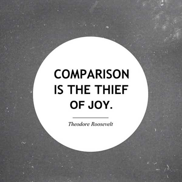 Comparison is the thief of joy.png