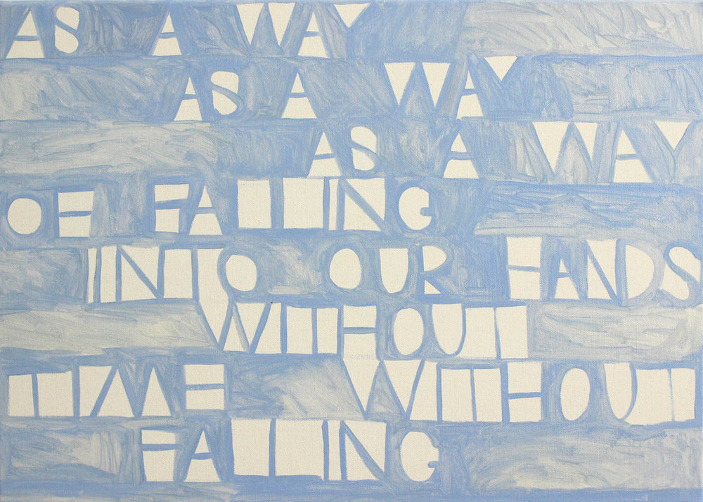 As a way as a way as a way of falling into our hands without time without falling. 2017. (Text from Nathan Shepherdson) oil and tempera on linen, 50 x 70 cm.$2,500