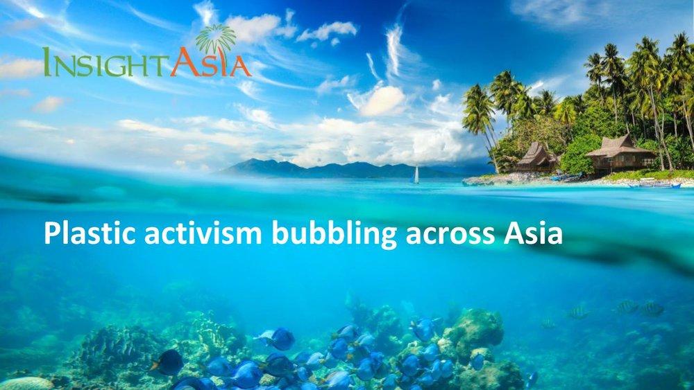 Plastic activism in Asia