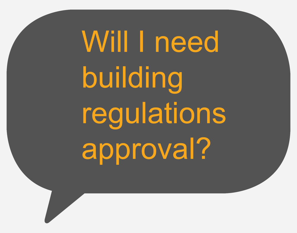will i need building regulations approval.jpg