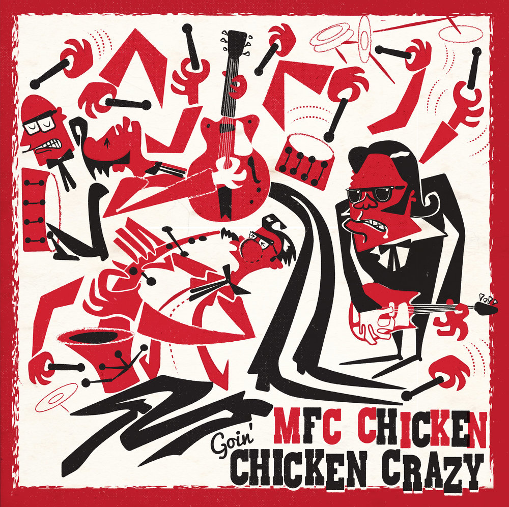 MFC Chicken - Goin Chicken Crazy LP Cover - Please add artwork credit Chris Moore.jpg