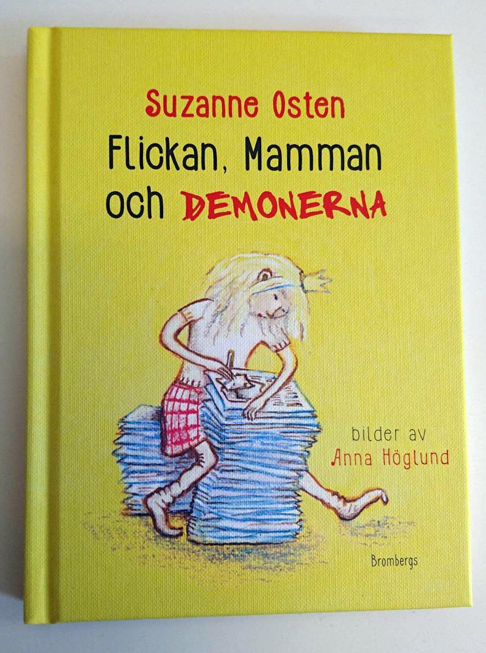 Suzanne Ostens bok Flickan, Mamman och Demonerna