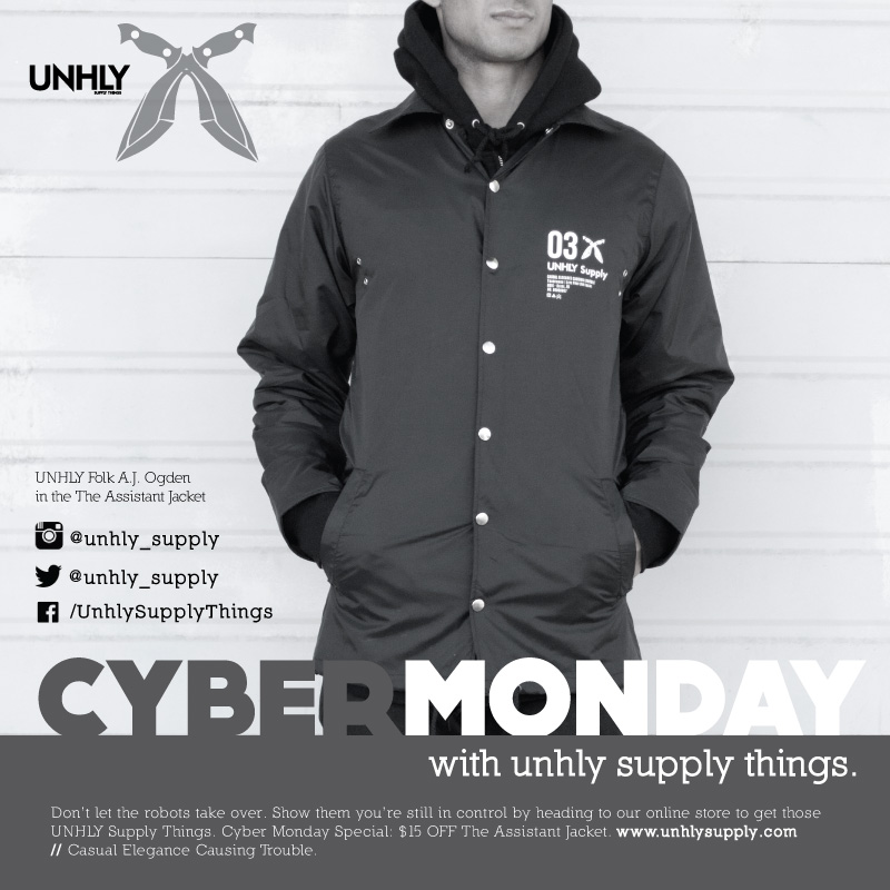 $15.00 OFF the Assistant Jacket on  www.unhlysupply.com    Now through Tuesday!