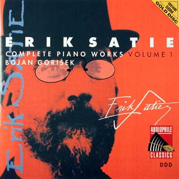 Erik Satie — Complete Piano Works and Songs (10 CDs)— Volume 1