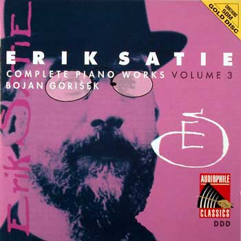 Erik Satie — Complete Piano Works and Songs (10 CDs)— Volume 3