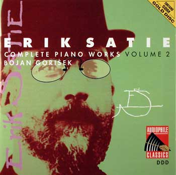 Erik Satie — Complete Piano Works and Songs (10 CDs)— Volume 2