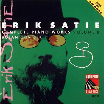 Erik Satie — Complete Piano Works and Songs (10 CDs)— Volume 8