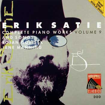 Erik Satie — Complete Piano Works and Songs (10 CDs)— Volume 9