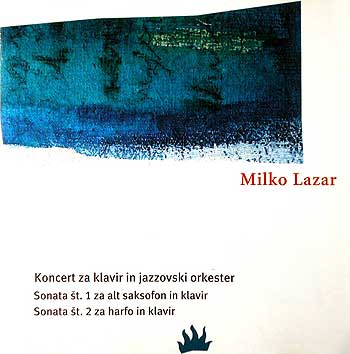 Milko Lazar — Concerto For Piano And Jazz Orchestra