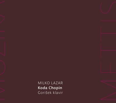Milko Lazar — Koda Chopin