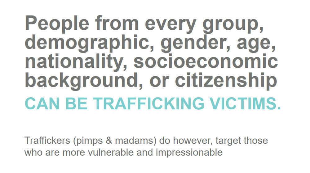 Graphics sourced from Love True's Professional Training on Domestic Sex Trafficking