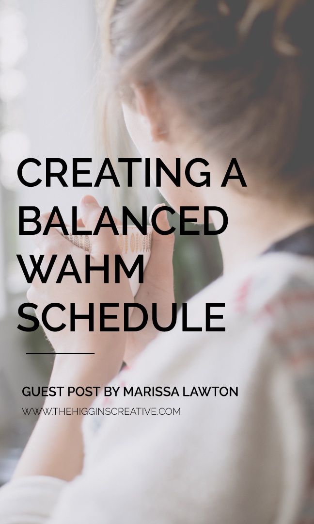 Creating a balanced WAHM schedule guest post on the Higgins Creative Journal. Click the link to find out how to create the balanced schedule and for more small biz tips.