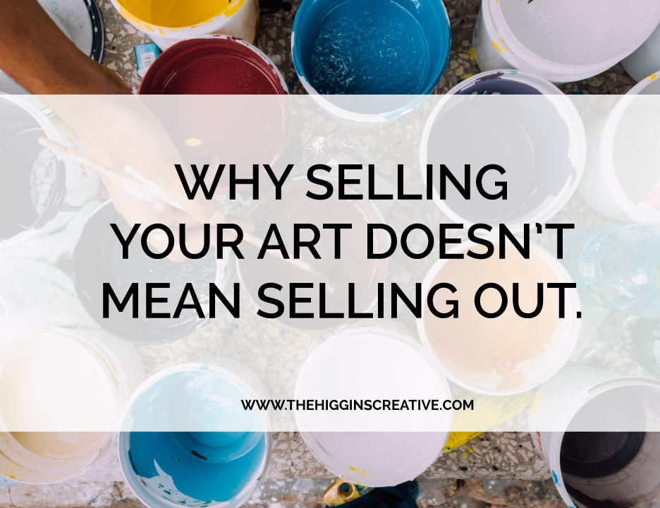 Has anyone ever told you they didn't want to market their art because they felt like they were selling out?  What a weird mindset and one I frankly don't understand.  If we are called to create, as those who use the hashtag #waketomake believe, than why would placing value on our art in exchange for feeding our families EVER be considered selling out.