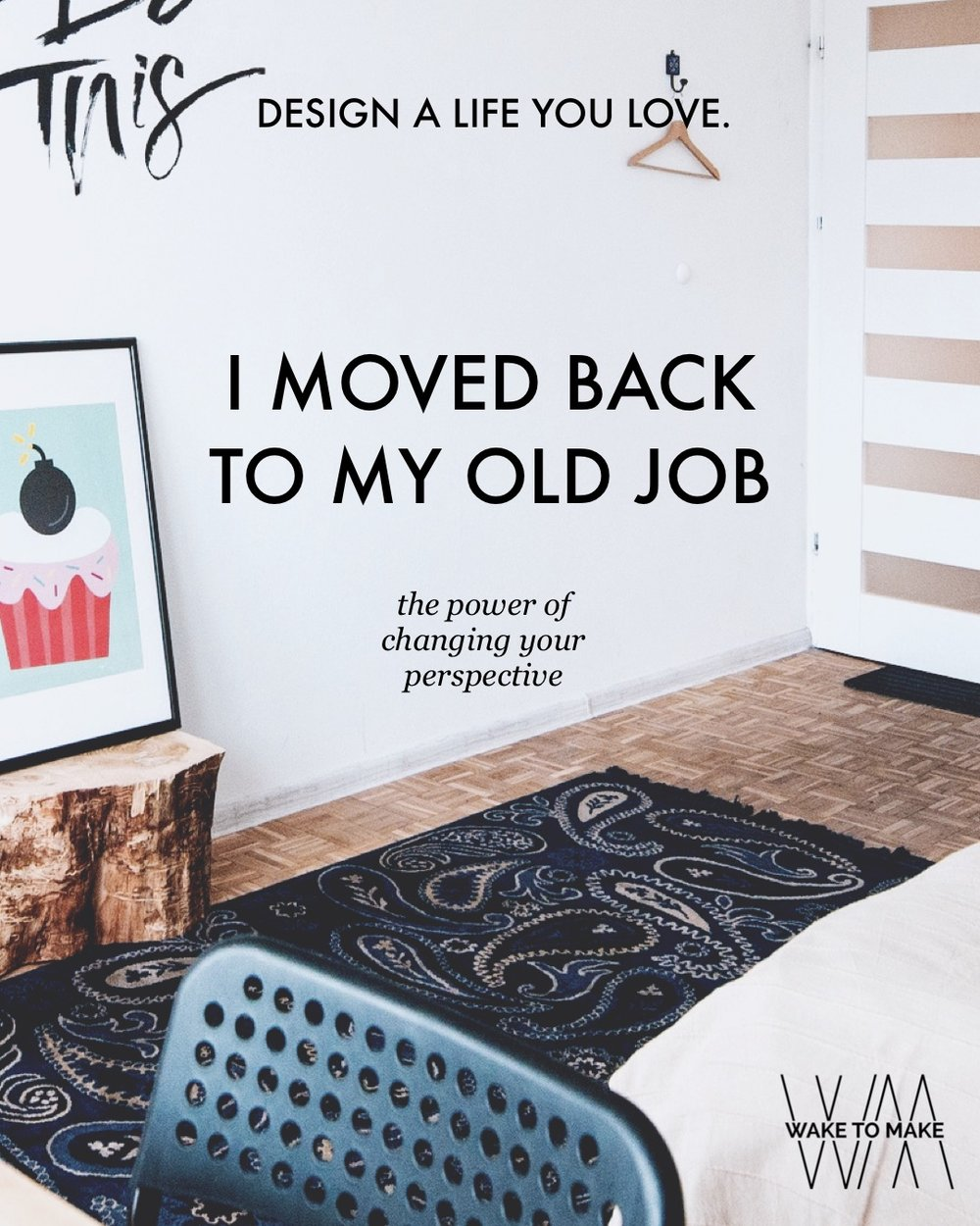 Episode 20 - I Moved Back To My Old Job. The power of changing your perspective.