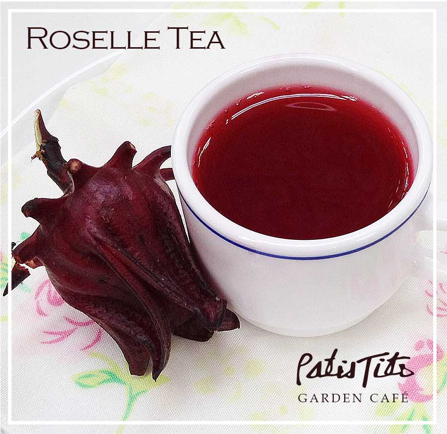 Organic Roselle Tea - locally grown & available at PatisTito Garden Café.