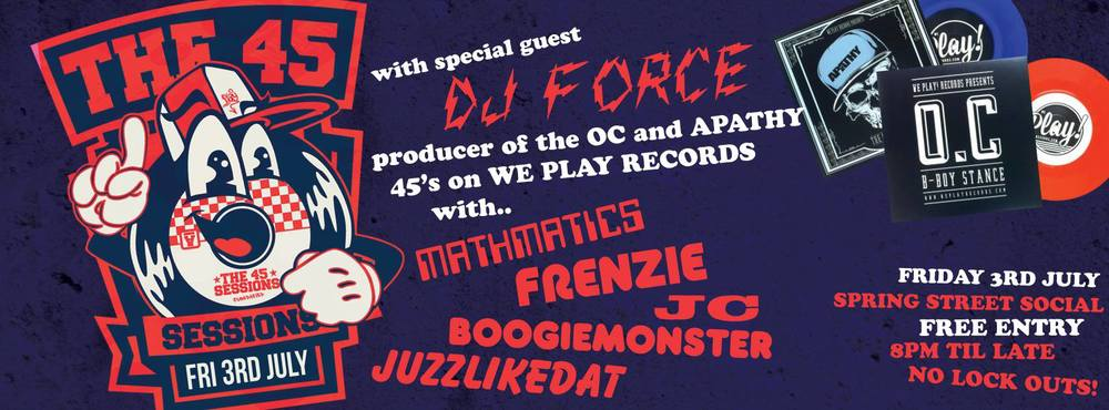 The 45 Sessions DJ Force
