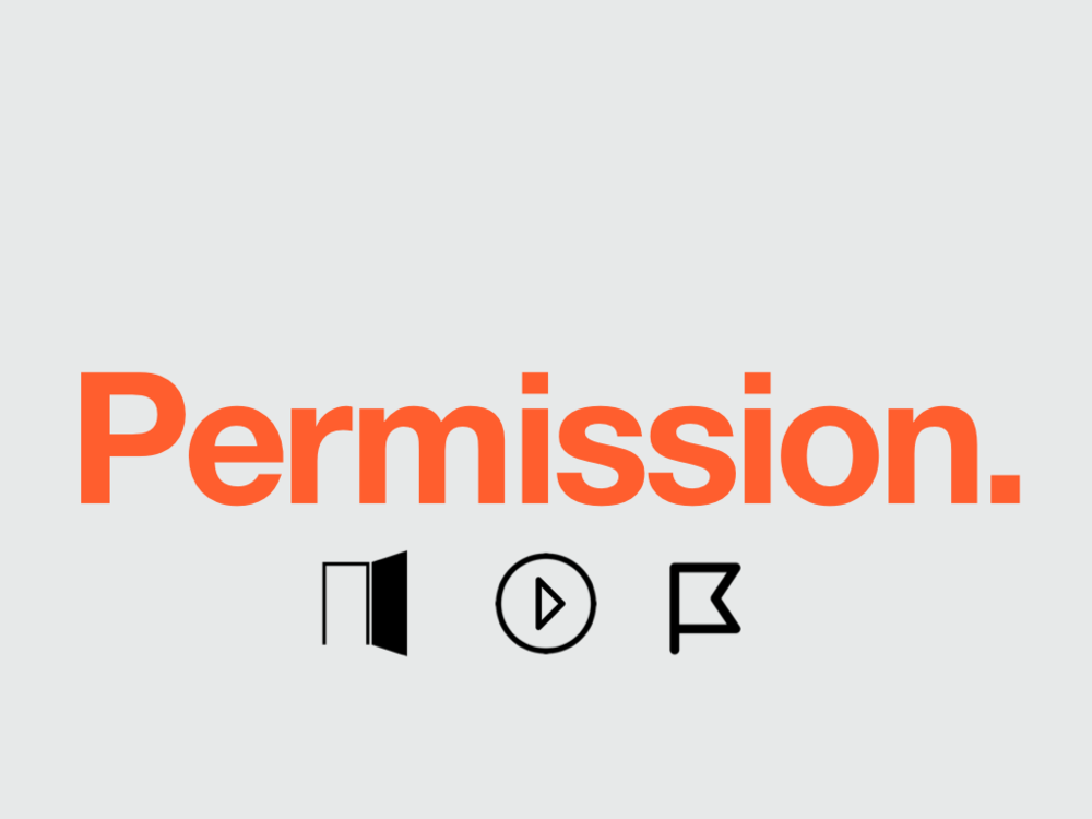 "First version of ""Permission"" chorus slide. Not rebellious enough. (Icons credits: Door (PD), ""Play"" by Jardson A.; ""Flag"" by Guilherme Zamarioli; all from  The Noun Project."