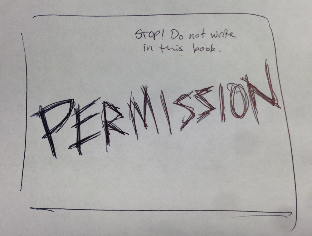 "Draft of ""Permission"" chorus slide, version 2."