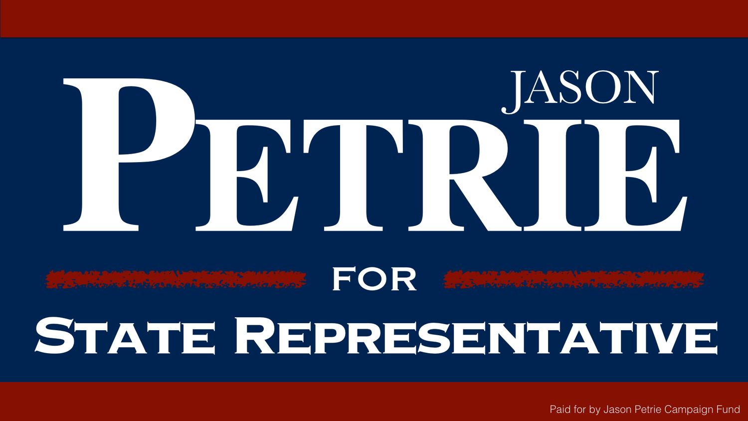 Jason Petrie for State Representative