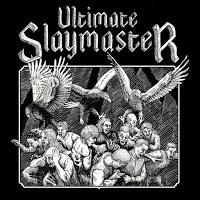 ultimateslaymaster.jpg