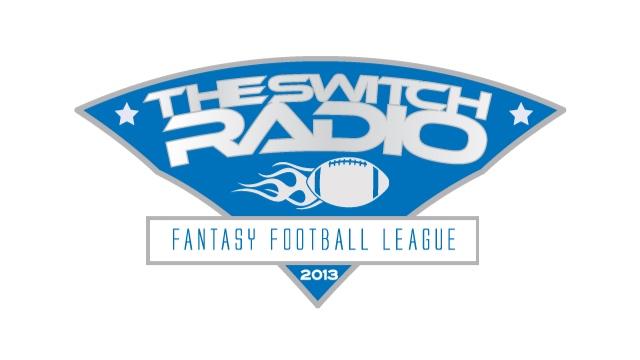 The Switch Radio Fantasy Football League