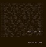 Young Galaxy Shoreless Kid.jpg