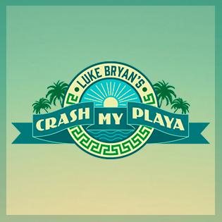 Luke Bryan's<br>Crash My Playa