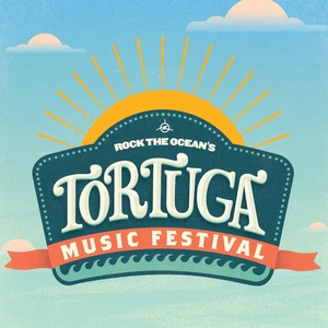 Rock The Ocean's<br>Tortuga Music Festival