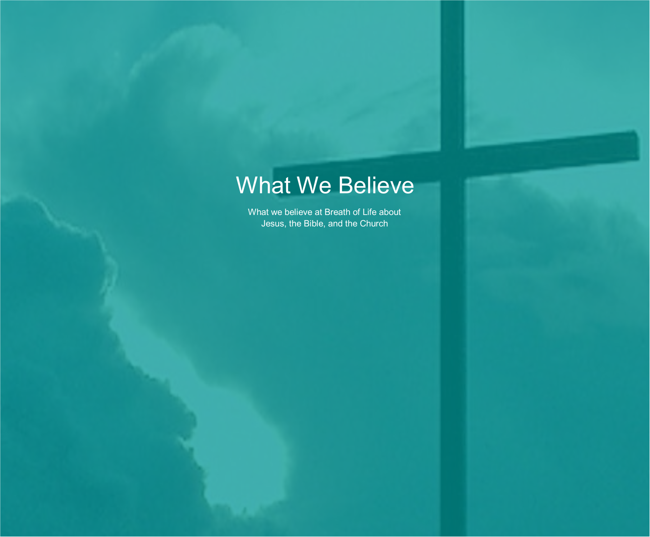 What We Believe — Breath of Life Church