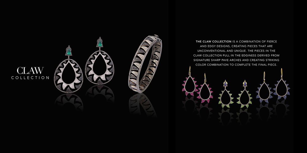 CLAW COLLECTION is a combination of fierce and edgy designs, creating pieces that are unconventional and unique.   The pieces in Claw Collection pull in the edginess derived from the signature sharp pave arches and creating striking color combination to complete the final piece.