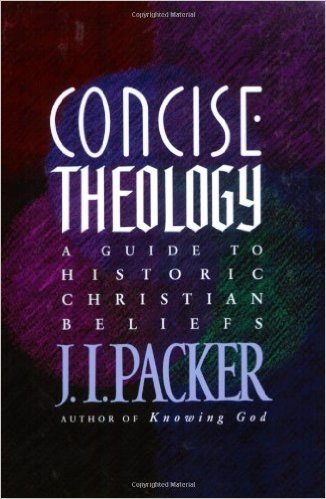 Concise Theology | J.I. Packer