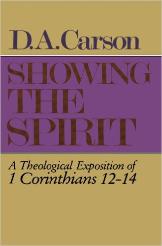 Showing The Spirit | D.A. Carson