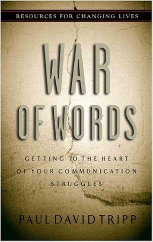 War of Words | Paul David Tripp