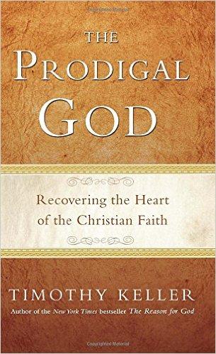 Prodigal God | Timothy Keller