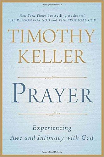 Prayer | Timothy Keller