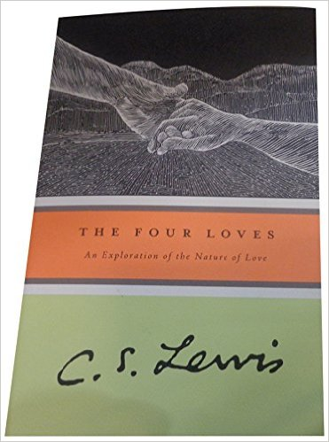 The Four Loves | C.S. Lewis