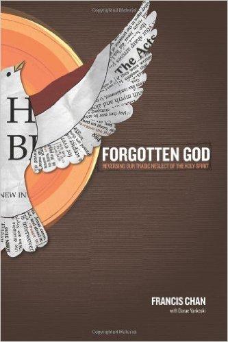Forgotten God | Francis Chan
