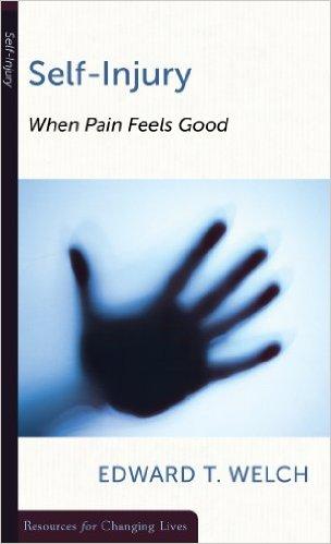 When Pain Feels Good | Edward T. Welch