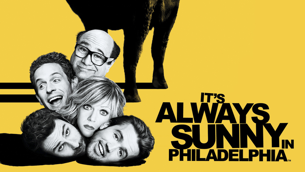 It's Always Sunny in Philadelphia. Fox.