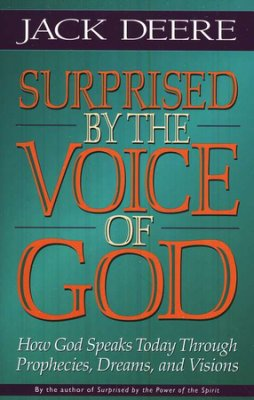 Surprised By The Voice Of God by Jack Deere