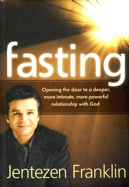 Fasting by Jentezen Franklin