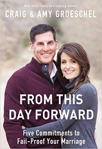 From This Day Forward by Craig & Amy Groeschel