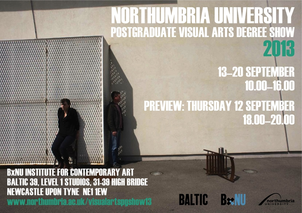 MA Fine Art Degree Show, Northumbria University, Baltic 39, Newcastle 2013