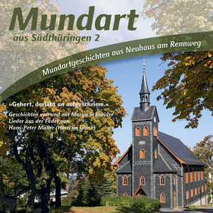 Mundart aus Südthüringen 2  C+P 2011, LC 11580, GEMA, HPM Musik