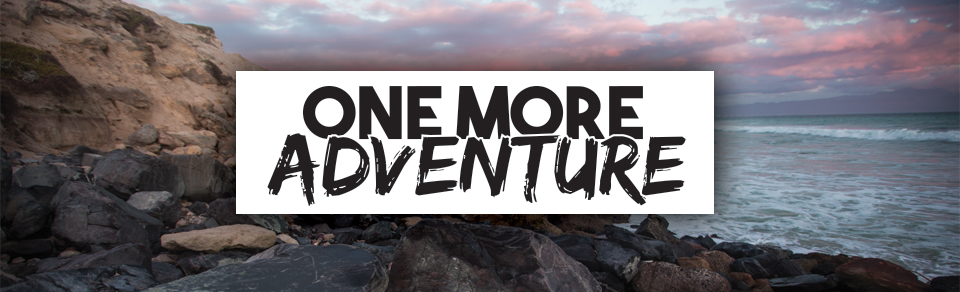One More Adventure