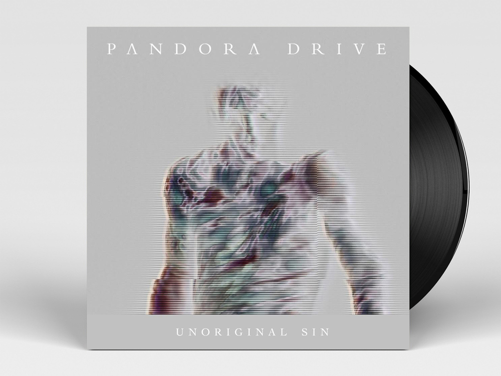 Pandore Drive // Unoriginal Sin