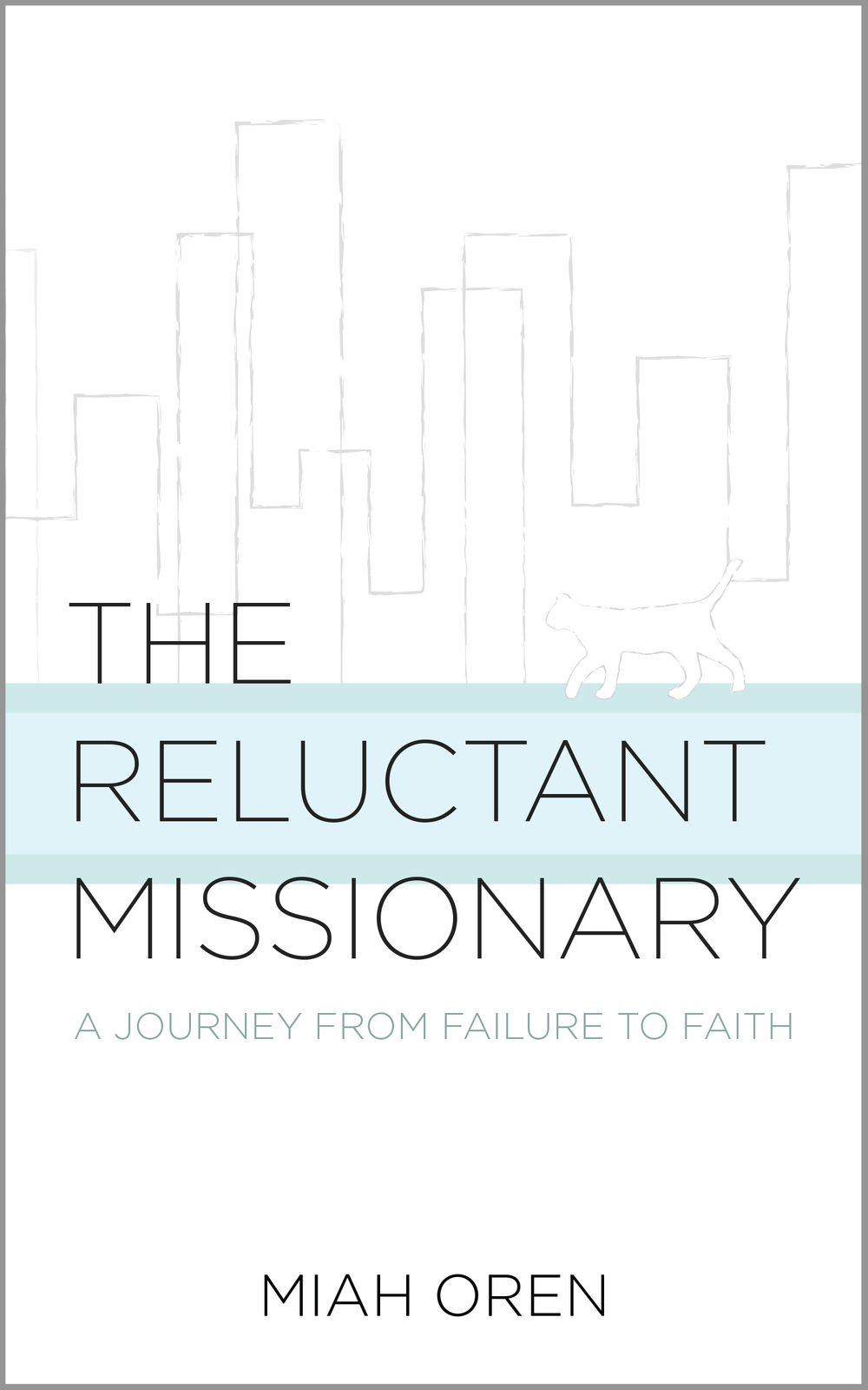 The_Reluctant_Missionary-Book_Cover-Final.jpg